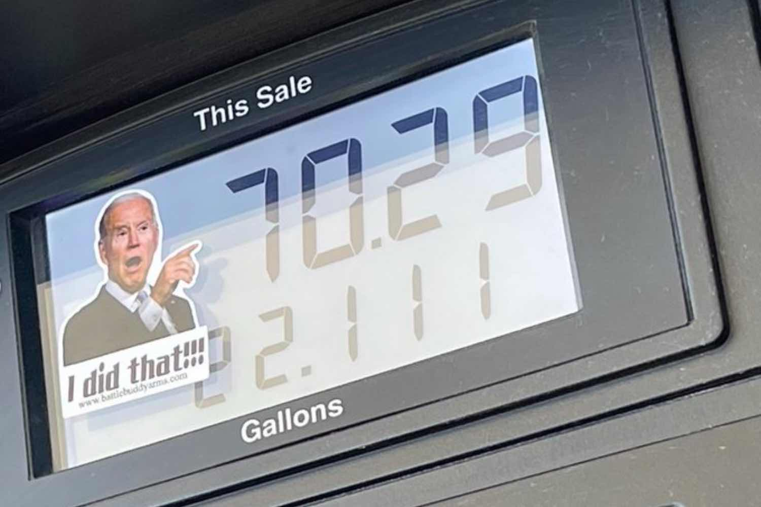 Pictures of Biden are Popping Up on Gas Pumps Around the Country